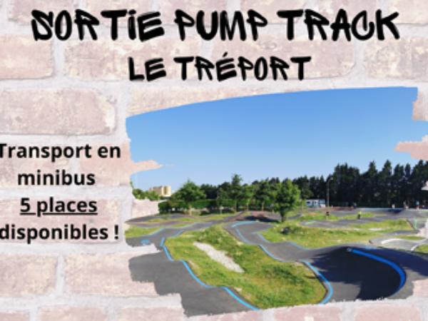 SORTIE PUMP TRACK LE TRÉPORT