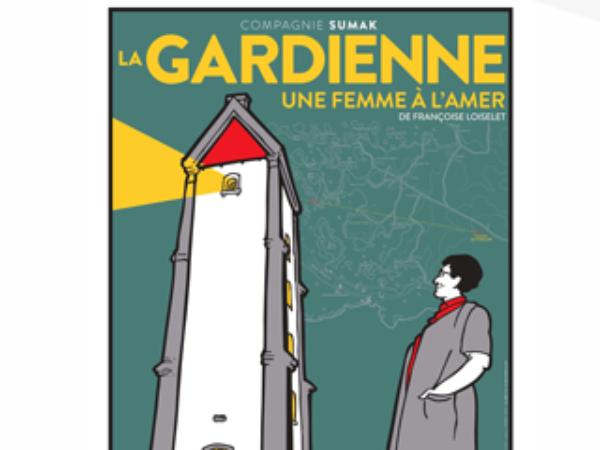 LA GARDIENNE UNE FEMME À L'AMER – MAISON DU PHARE