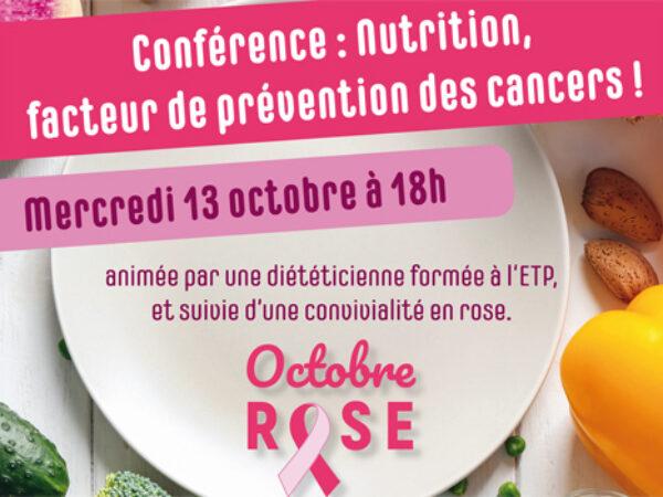 CONFÉRENCE – NUTRITION FACTEUR DE PRÉVENTION DES CANCERS