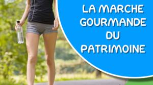 MARCHE GOURMANDE DU PATRIMOINE LE 18 SEPTEMBRE