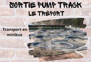 SORTIE PUMP TRACK – LE TRÉPORT